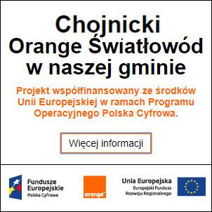 Baner o treści: Chojnicki Orange Światłowód w naszej gminie. Projekt współfinansowany ze środków Unii Europejskiej w ramach Programu Operacyjnego Polska Cyfrowa.