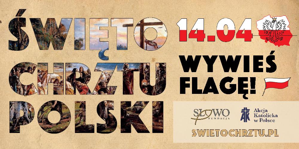 14 kwietnia Świętem Chrztu Polski