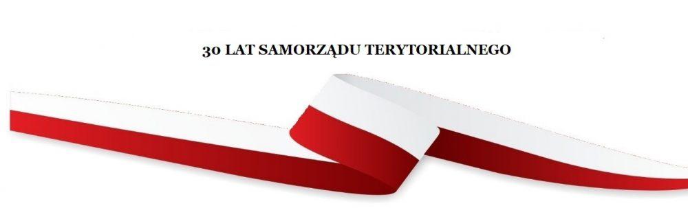 Treść: trzydzieści lat samorządu terytorialnego. Grafika: flaga Polski w postaci wstęgi