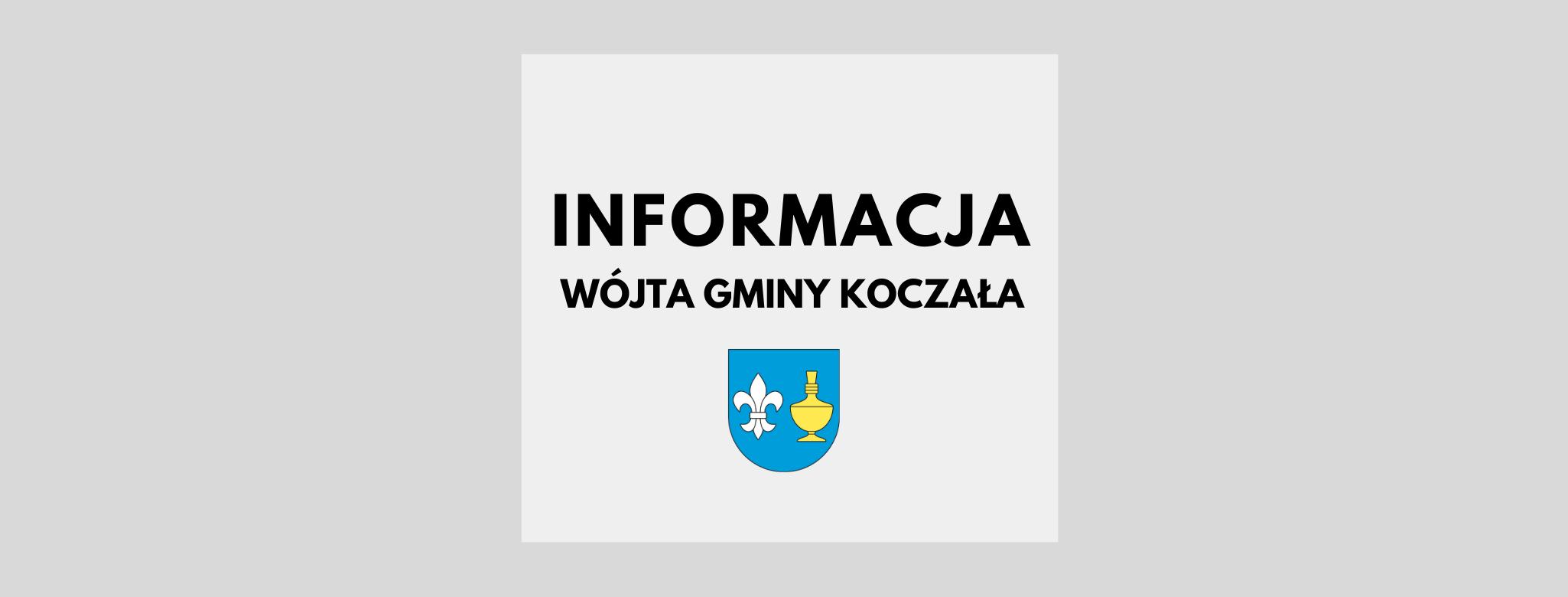 nagłówek graficzny o treści: informacja Wójta Gminy Koczała