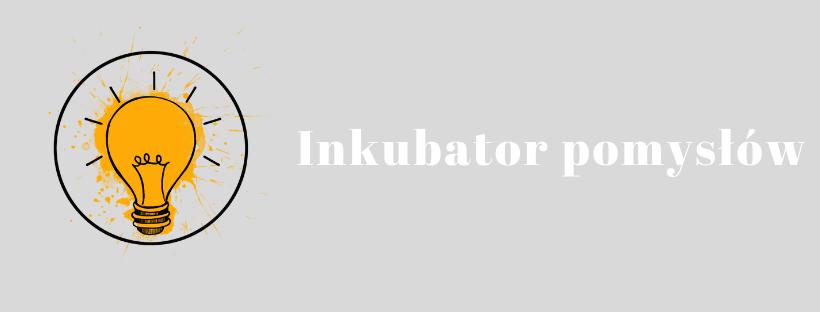 nagłówek inkubator pomysłów