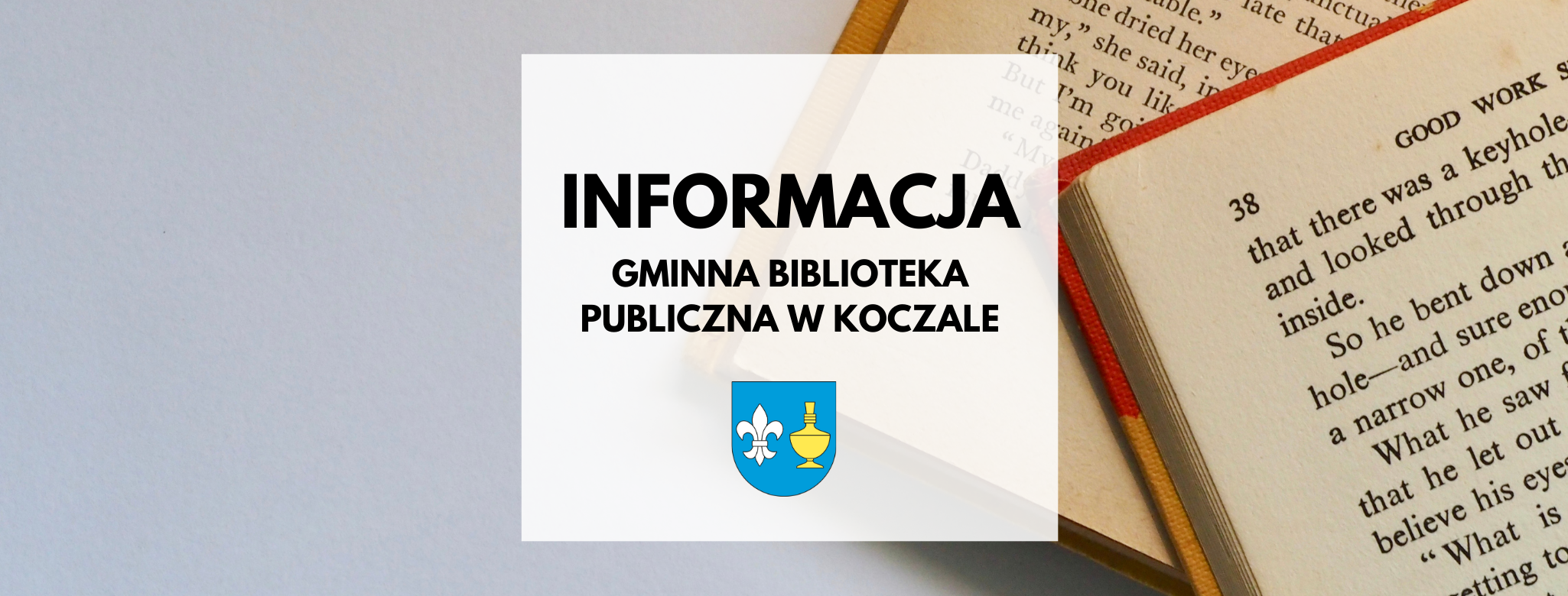 nagłówek graficzny o treści: informacja, gminna biblioteka publiczna w koczale