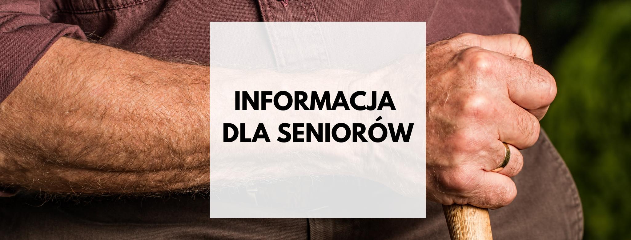 nagłówek graficzny o treści: informacja dla seniorów