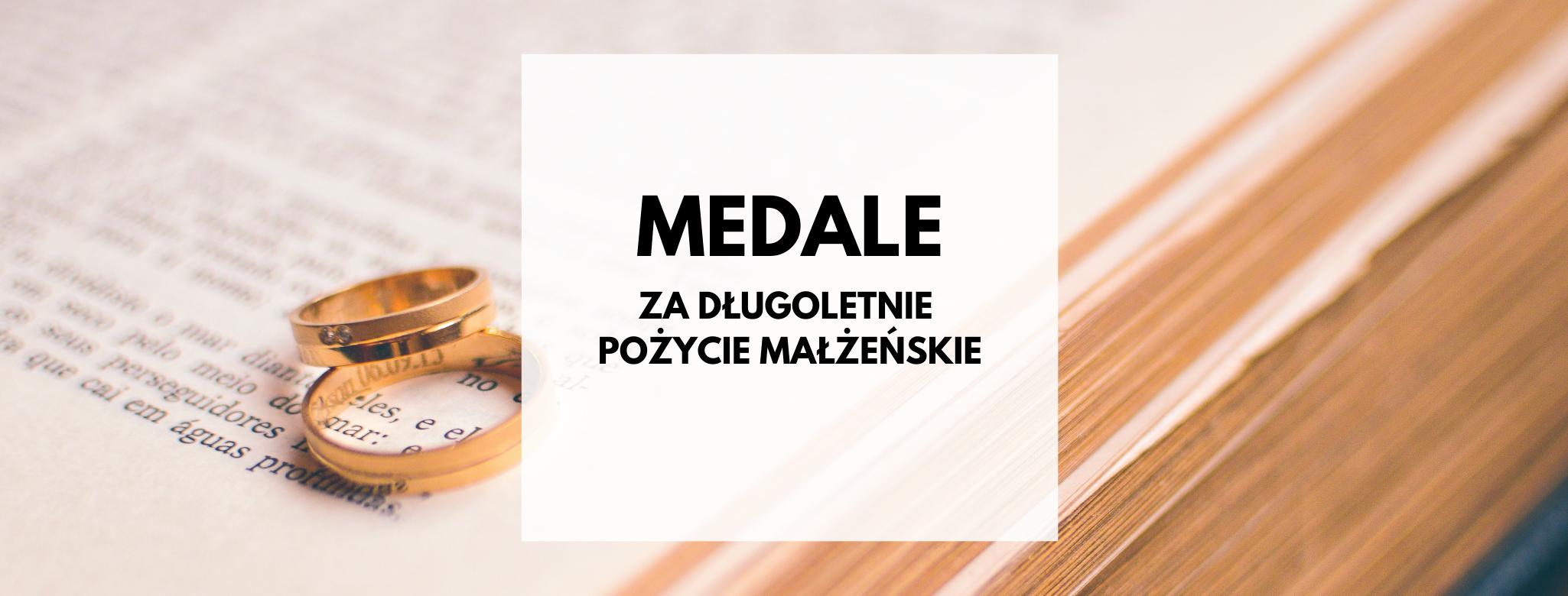nagłówek graficzny o treści: medale za długoletnie pożycie małżeńskie