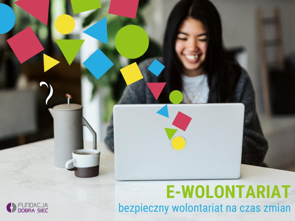 Baner inicjatywy e-wolontariat. Bezpieczny wolontariat naczas zmian.