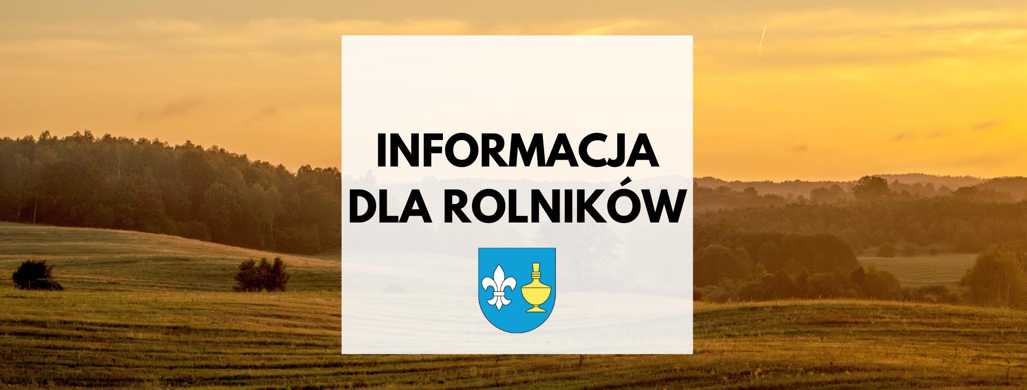 Nagłówek graficzny o treści: informacja dla rolników. Grafika: herb Gminy Koczała, w tle zachód słońca nad polami