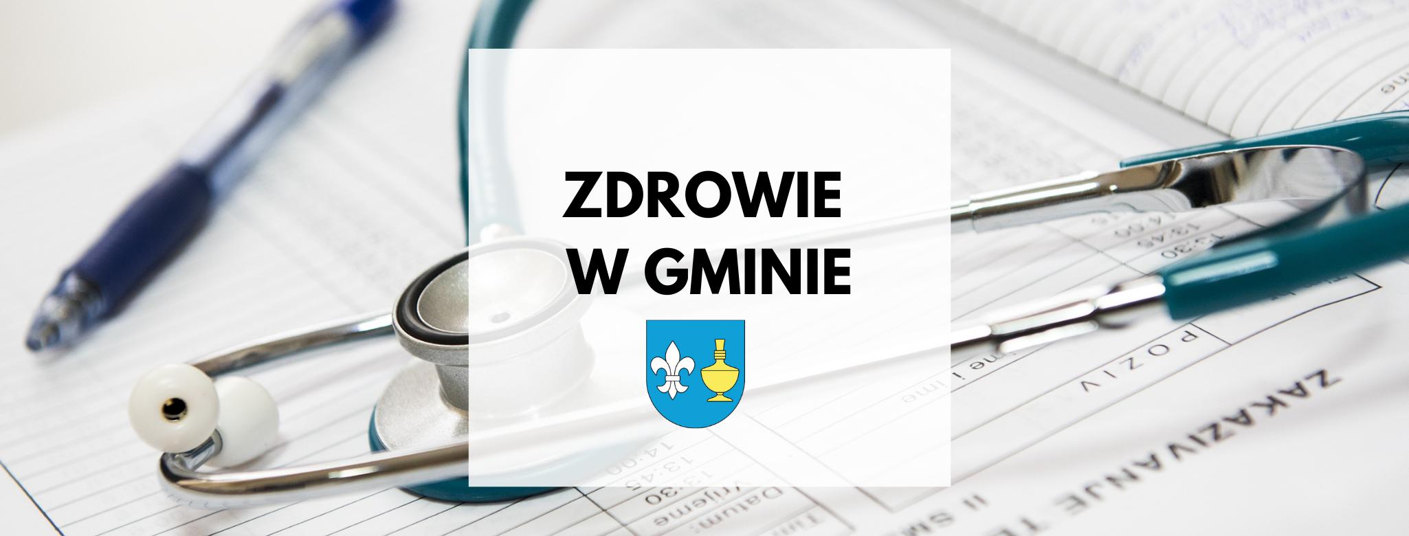 nagłówek graficzny o treści: zdrowie w gminie, grafika: herb gminy Koczała, w tle stetoskop lekarski, długopis