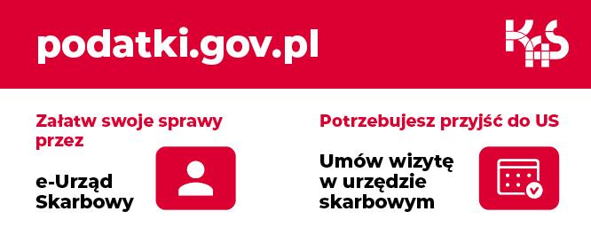 Tekst: podatki.gov.pl. Załatw swoje sprawy przeze-urząd skarbowy. Potrzebujesz przyjść dourzędu skarbowego, umów wizytę wurzędzie skarbowym. Logotyp Krajowej Administracji Skarbowej.