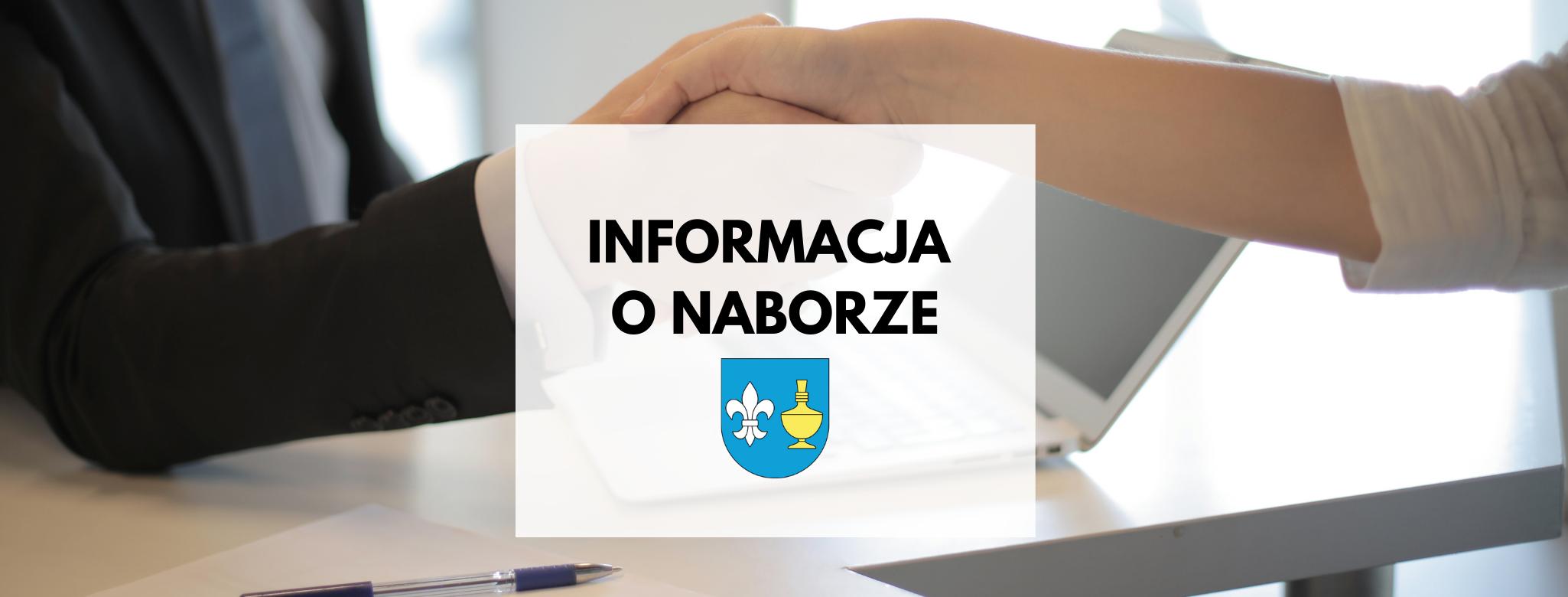 nagłówek graficzny o treści: informacja o naborze. W tle uścisk dłoni, na dole herb gminy Koczała.